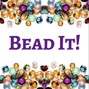 Make Your Own Jewelry, Bead It