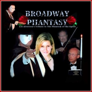 Broadway Phantasy, Phantom of the Opera, Tribute Show