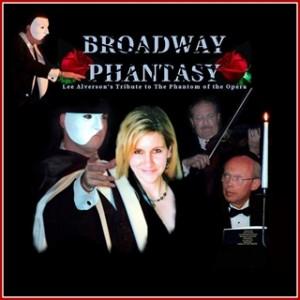 Broadway Phantasy, Phantom of the Opera, Tribute Show