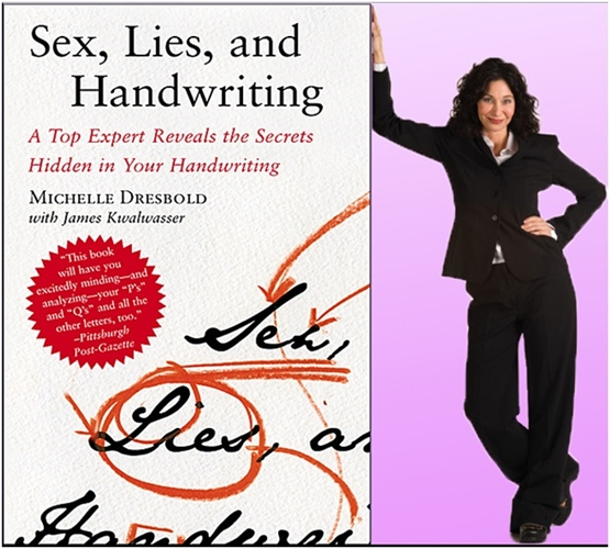Michelle Dresbold, Sex Lies and Handwriting