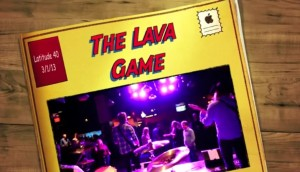 The Lava Game, Live Pittsburgh Music