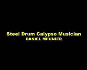 island music, Steel Pan Dan, Calypso Musician