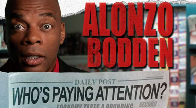 Alonzo Bodden, Who's Paying Attention Podcast