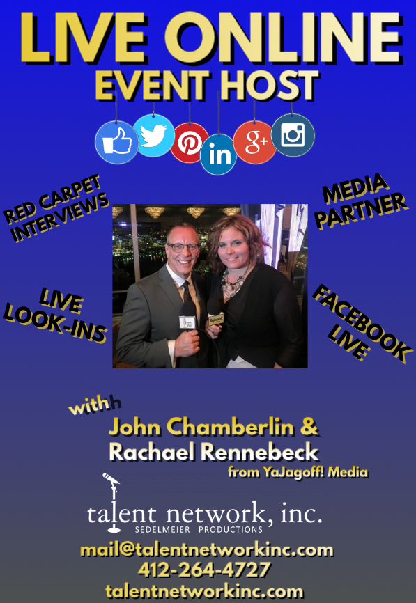 LIVE ONLINE! talent network inc, events hosts, John Chamberlin, Rachael Rennebeck, YaJagoff! Media, booking entertainment, book entertainment, talent manager