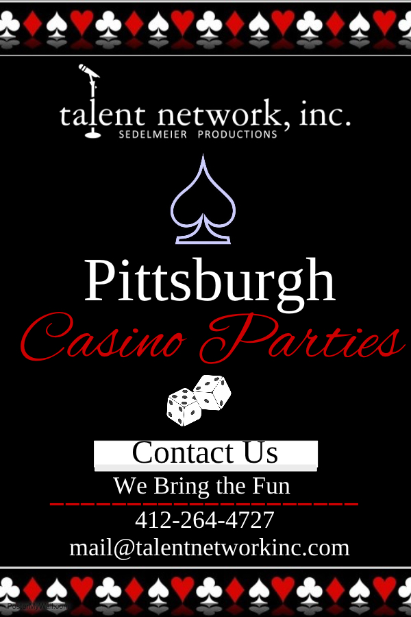 Pittsburgh, Pittsburgh Casino Parties, Casino theme, casino themed parties, talent network inc, talent network, talented casino, casino dealers, play money, entertainment, book casino, booking casino events, novelty entertainment,