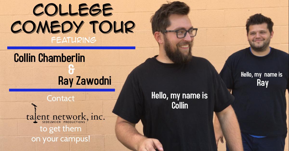 Comedy, Comedy Tour, College Comedy, College Comedy Tour, Comedians on tour, bookings entertainment, talent network inc bookings, entertainment agency