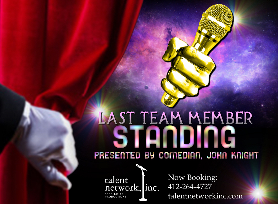 John Knight, talent network inc, Last Team Member Standing, comedy, comic, comedy entertainment
